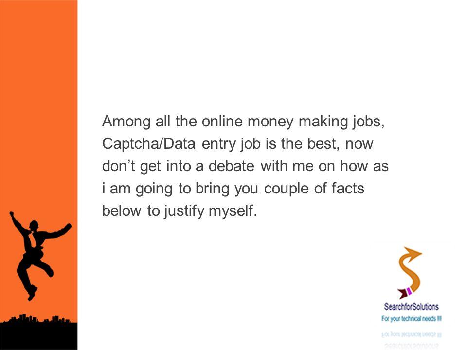 Make money online from Megatypers Captcha/Data Entry job  - ppt download