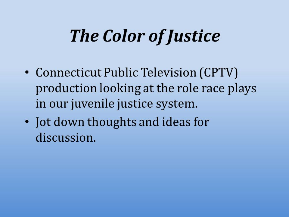 The Color Of Justice Welcome To The Search For Solutions Ppt Download