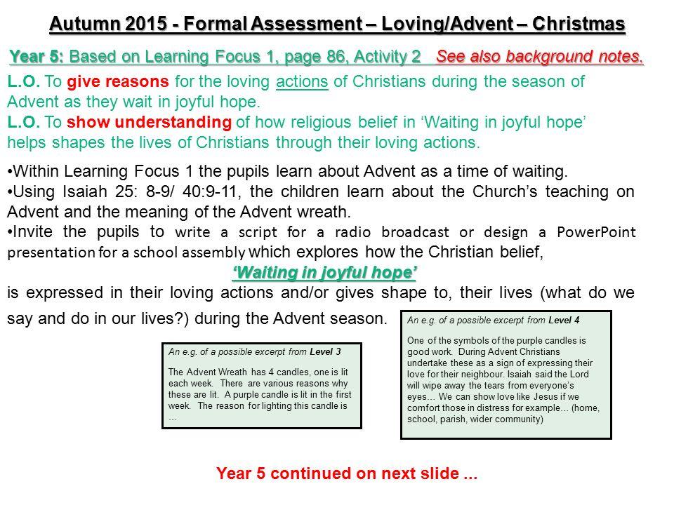 Formal Assessment Autumn 2015 Advent/ Christmas - Loving  - ppt download