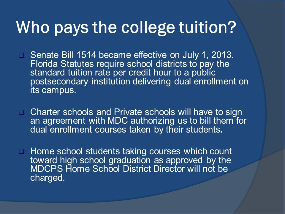 What is Dual Enrollment?  A program that allows eligible high