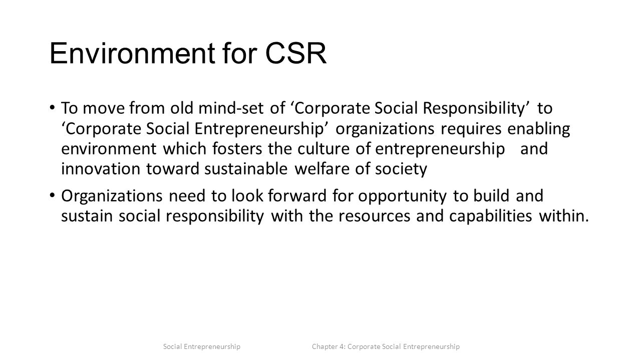 Chapter 4 Corporate Social Entrepreneurship  Objectives To