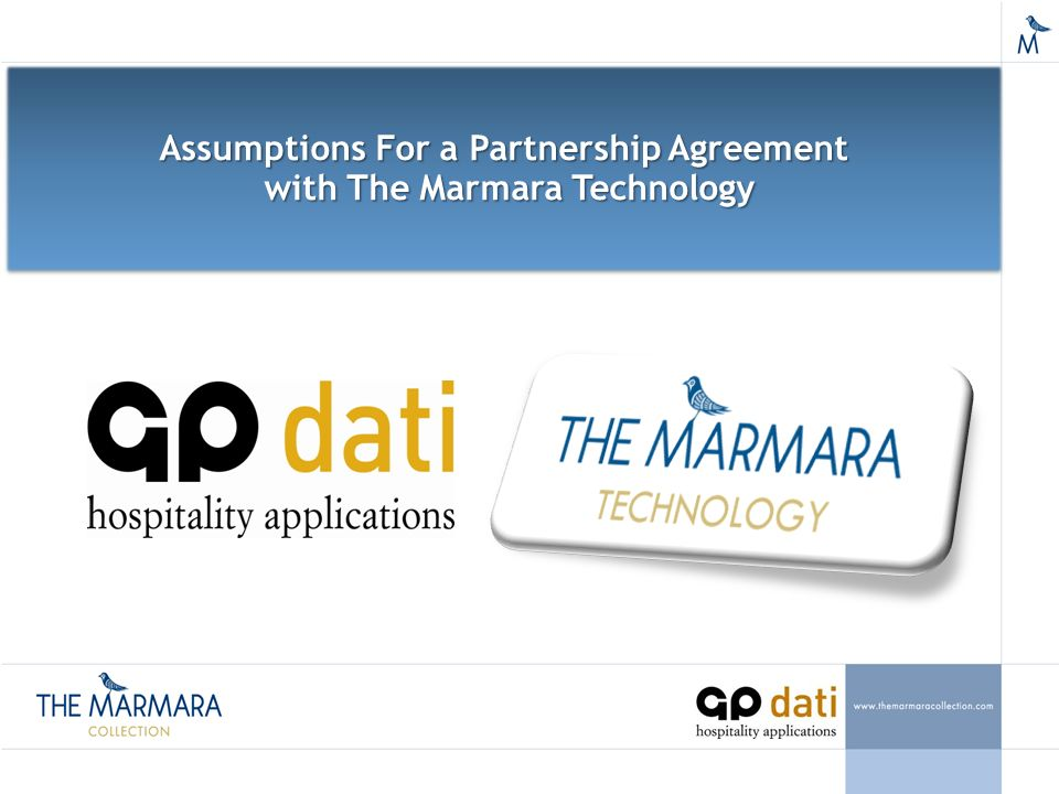 Assumptions For A Partnership Agreement With The Marmara Technology