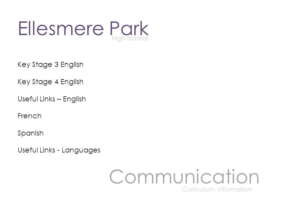 Ellesmere Park High School Communication Curriculum