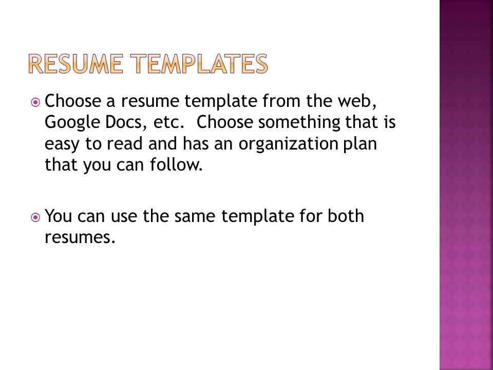 Choose A Resume Template From The Web, Google Docs, Etc.