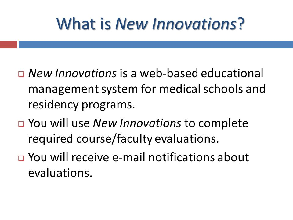 INTRODUCTION TO NEW INNOVATIONS & EXAMSOFT First-Year