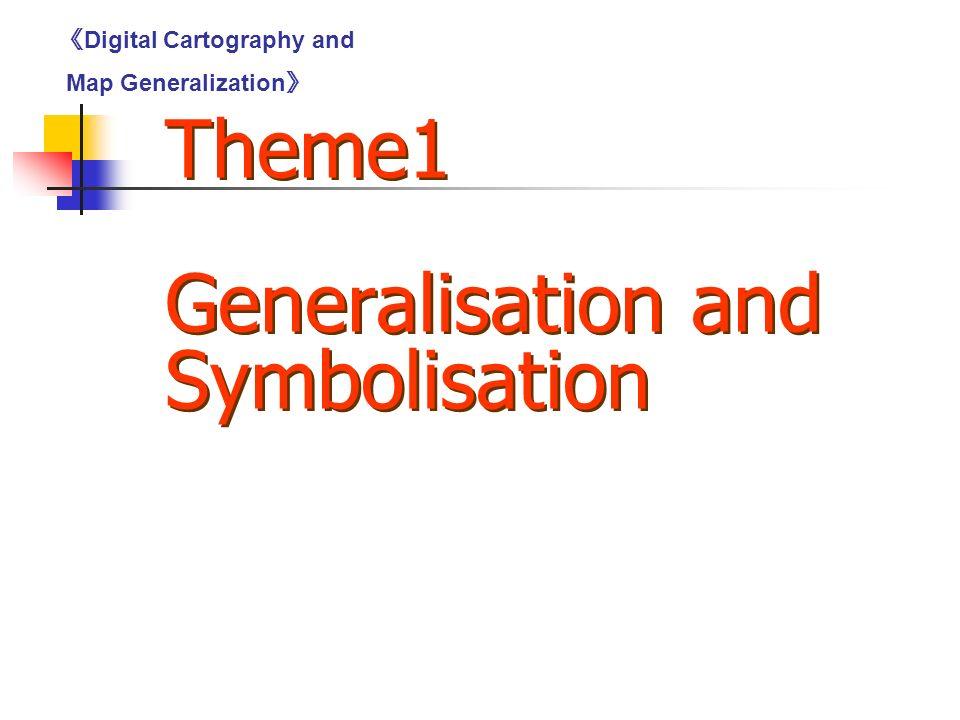 Theme1 Generalisation and Symbolisation 《 Digital