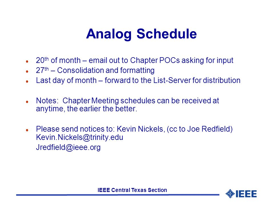 CENTRAL TEXAS SECTION OF THE IEEE Year 2008 Spring Planning