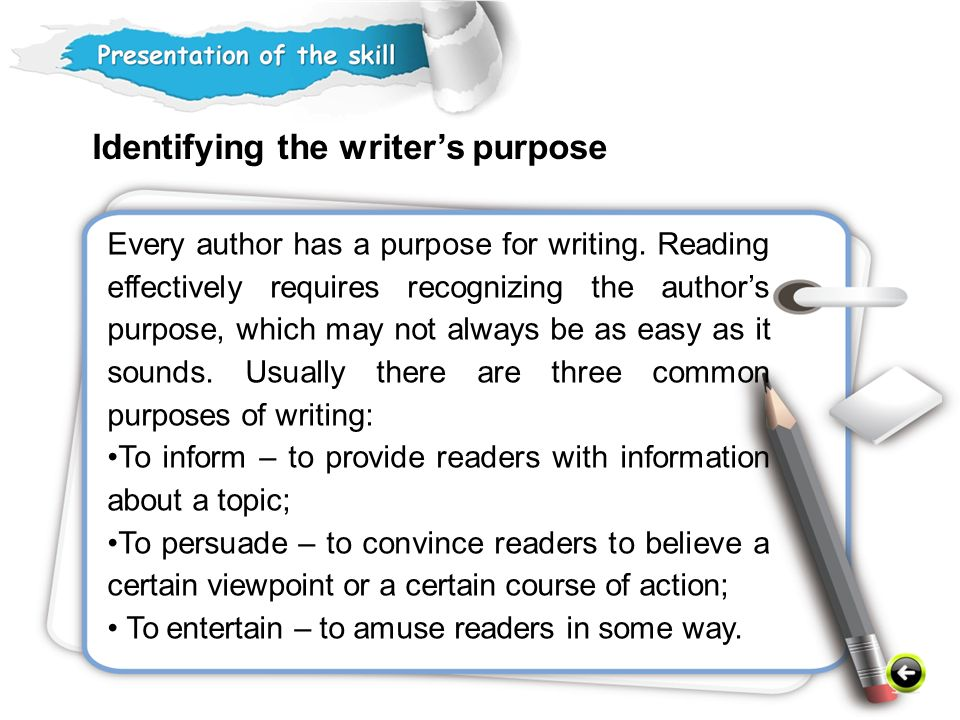 Every author has a purpose for writing.