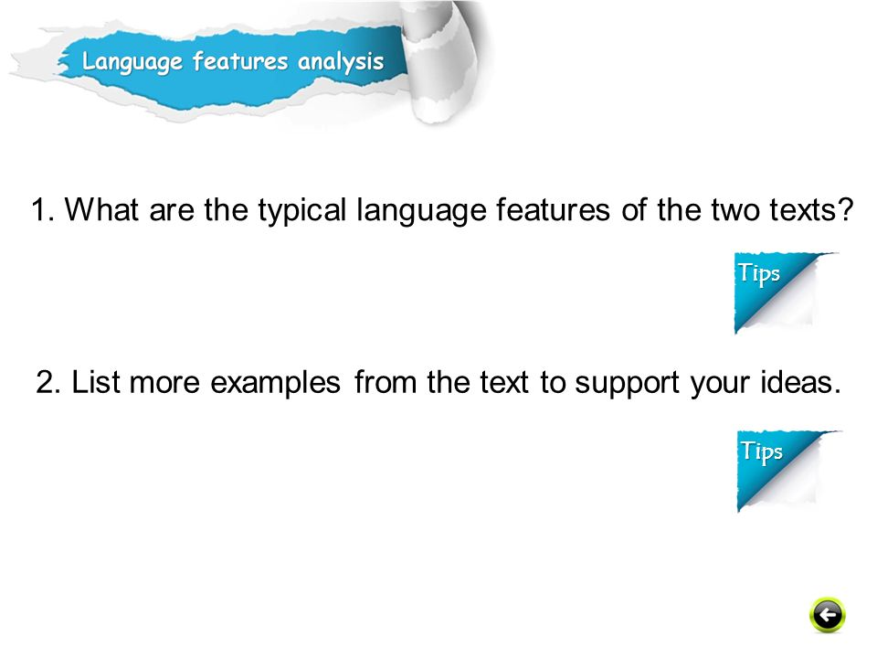 1. What are the typical language features of the two texts.