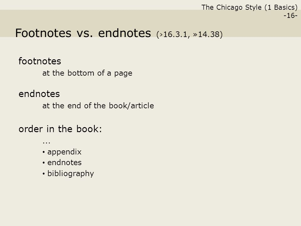 the chicago style 1 basics 16 footnotes vs