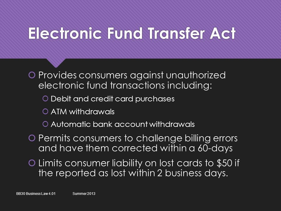 Financial law objective 401 understand financial credit and electronic fund transfer act provides consumers against unauthorized electronic fund transactions including debit reheart Gallery