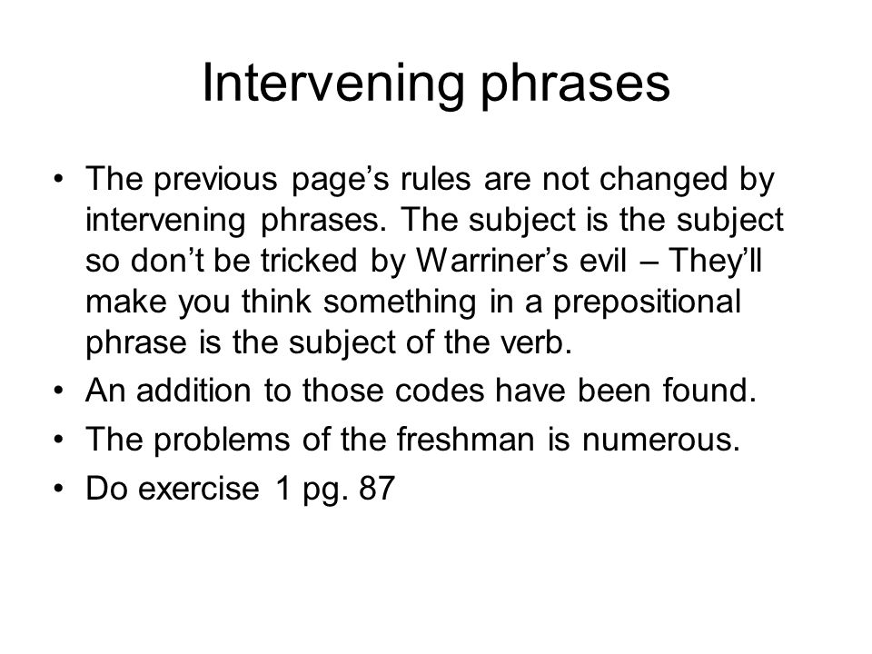 Subject verb agreement also the dreaded pronoun antecedent intervening phrases the previous pages rules are not changed by intervening phrases ibookread PDF