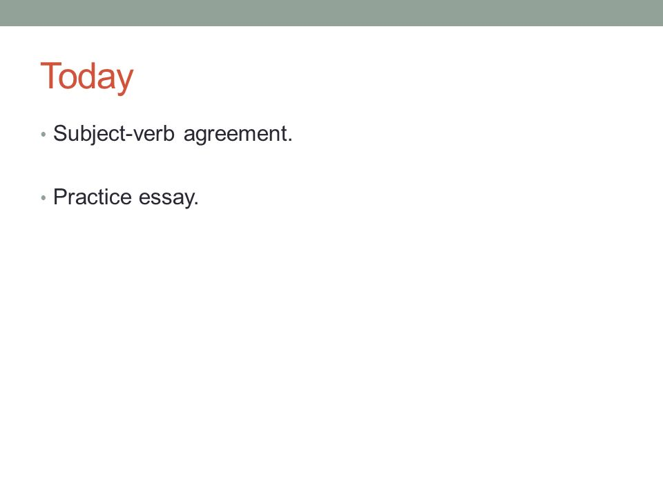 Academic Writing I April 26 Th Today Subject Verb Agreement