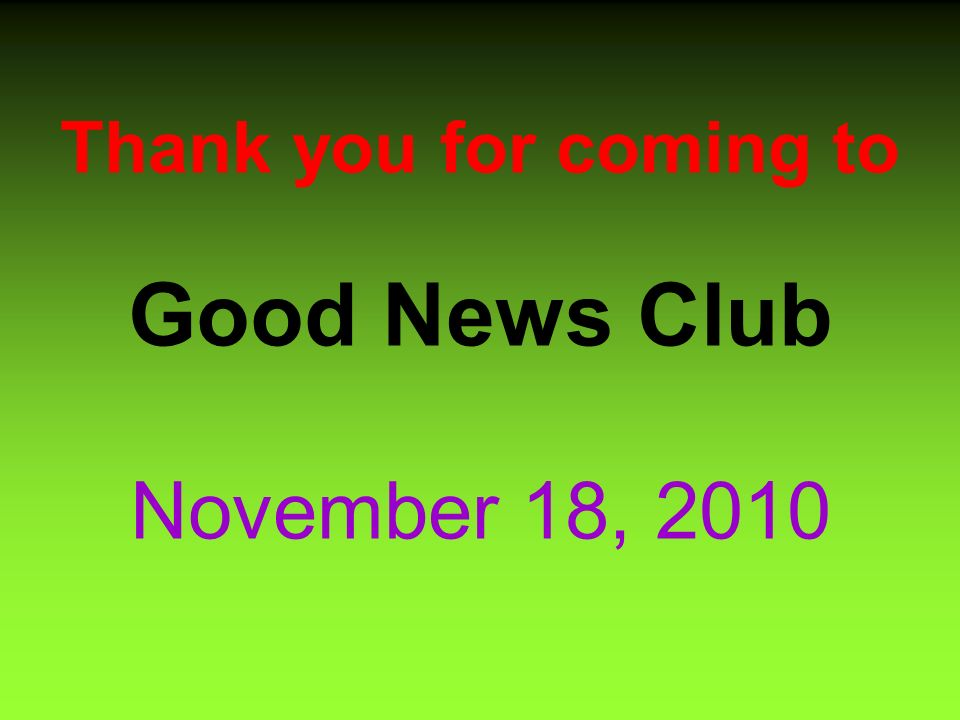 Good News Club November 18 Sign Up Show Up Join Forces With God