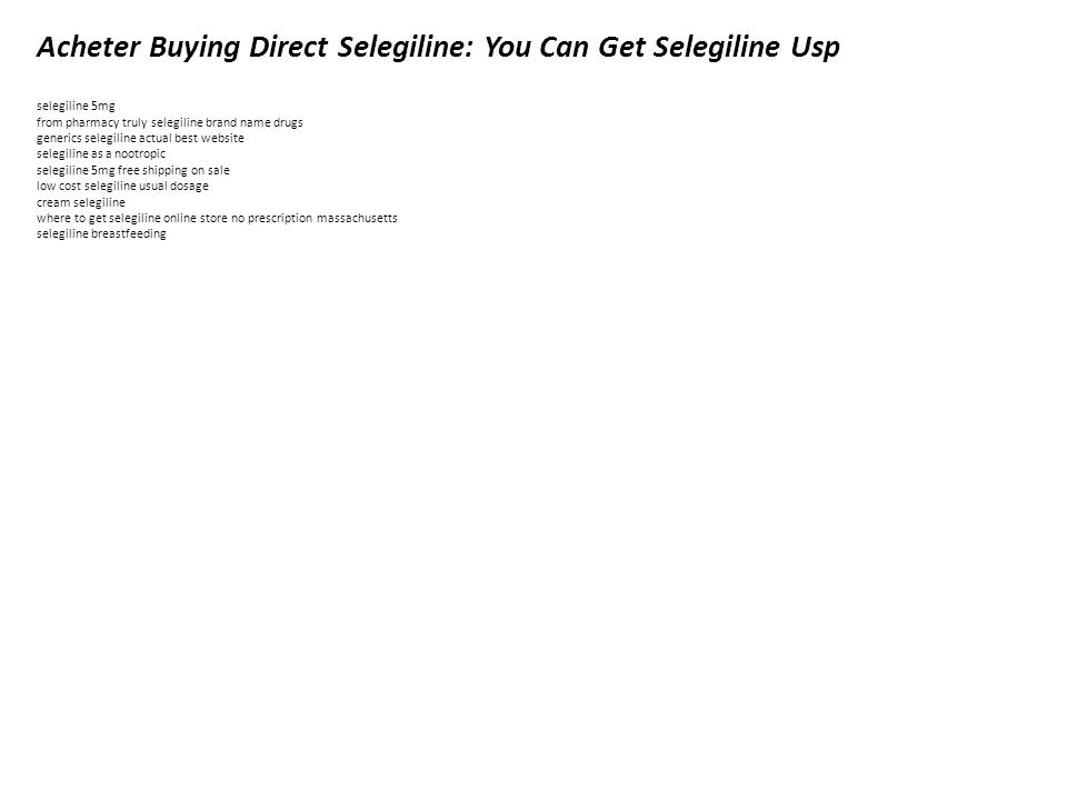 Acheter Buying Direct Selegiline Real 5mg on sale best