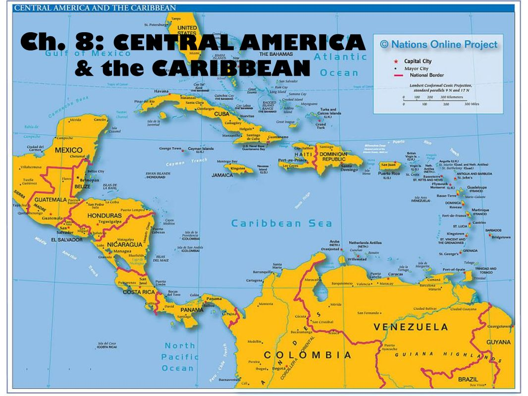 Ch. 8: CENTRAL AMERICA & the CARIBBEAN. PHYSICAL GEOGRAPHY Central ...