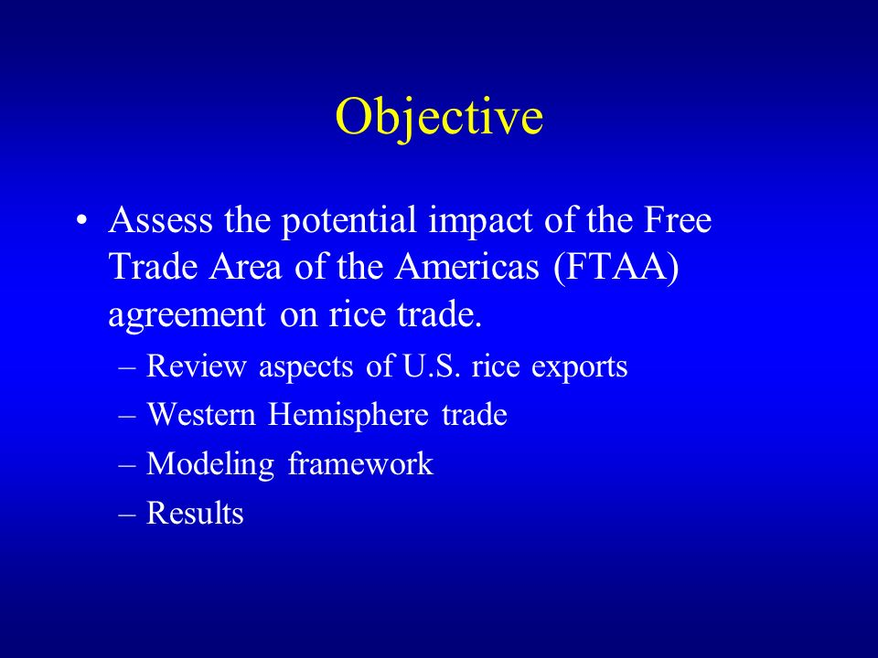 Rice Trade And The Free Trade Area Of Americas Agreement Eric Wailes