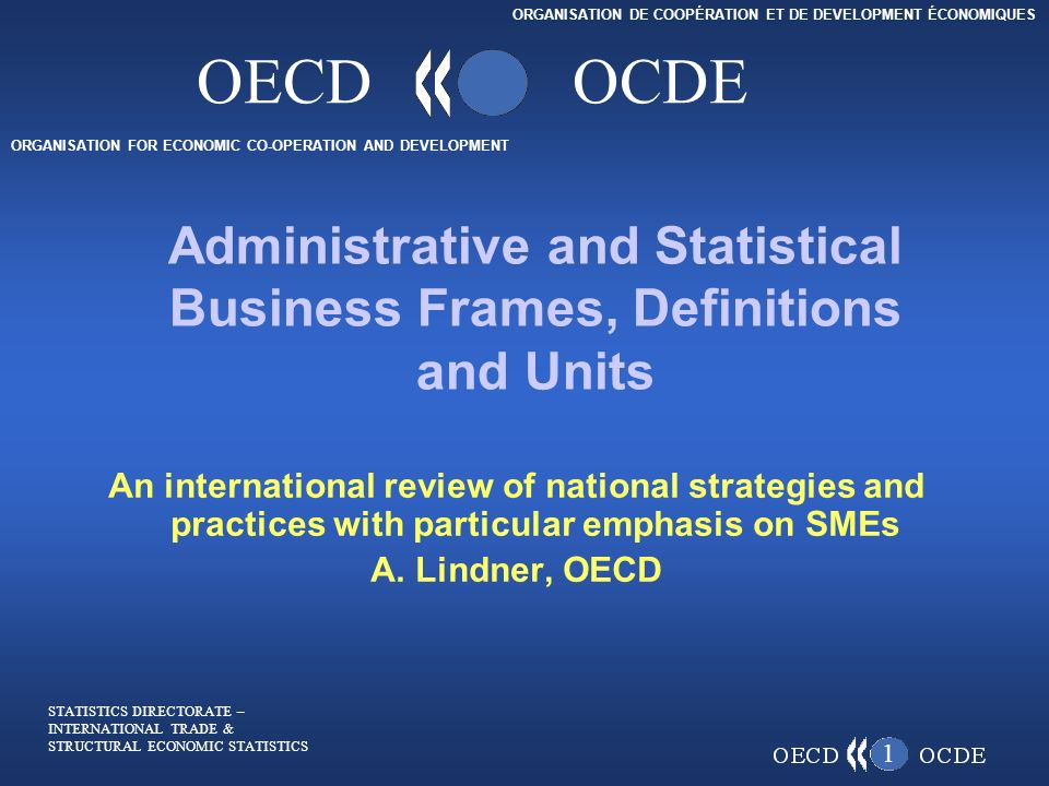 ORGANISATION FOR ECONOMIC CO-OPERATION AND DEVELOPMENT ORGANISATION ...