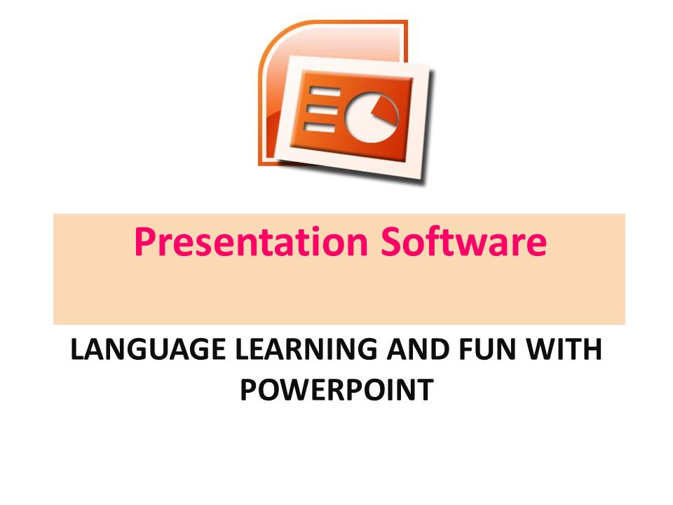 language learning and fun with powerpoint presentation software