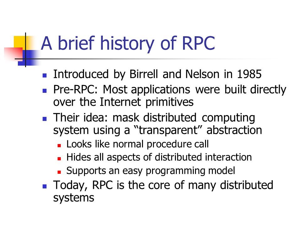 Reliable Distributed Systems RPC and Client-Server Computing