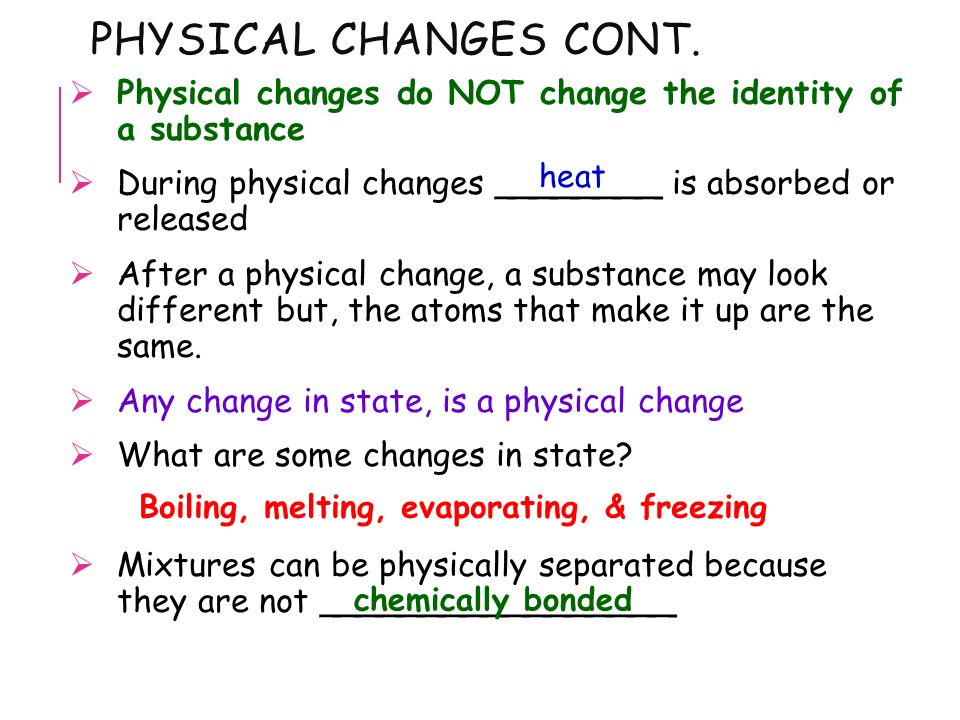 Changes Of Matter Objectives Explain Physical Change And Give