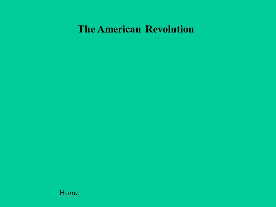 The American Revolution Home