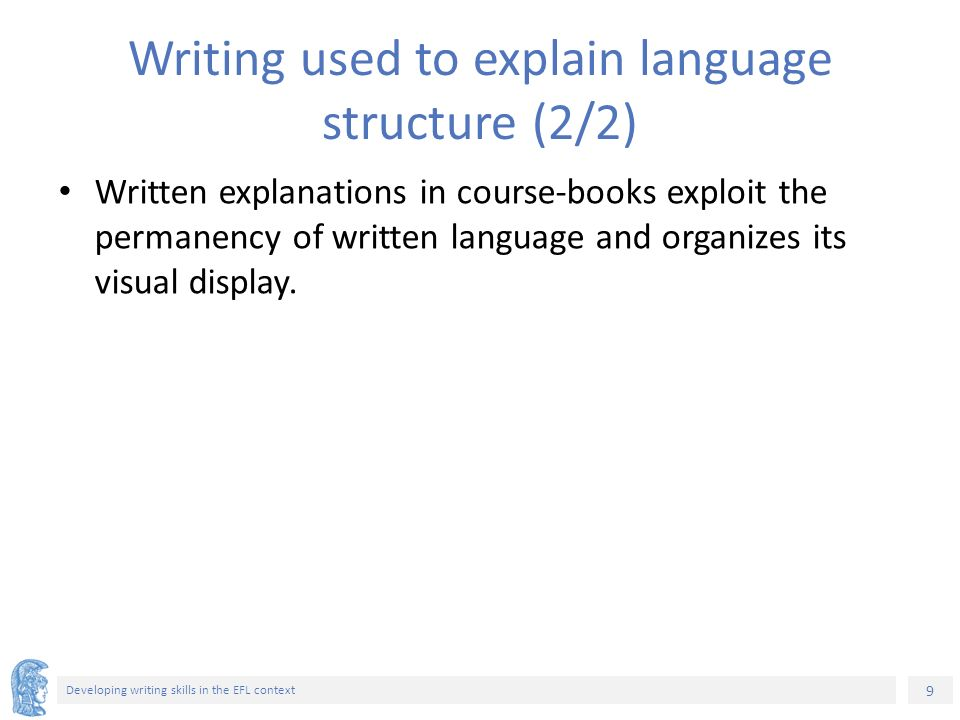 ELT Methods and Practices Unit 8: Developing writing skills