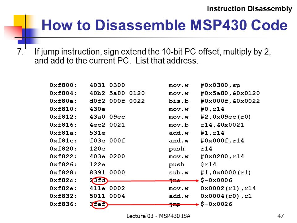 Lecture 3 – MSP430 ISA The Instruction Set Reading: Chapter 5