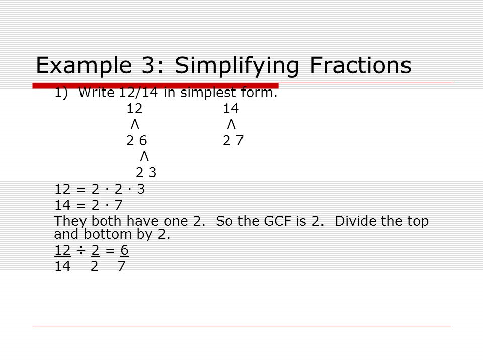simplest form 12/14  Algebra Readiness 9.9 Simplify Fractions. Fractions that ...