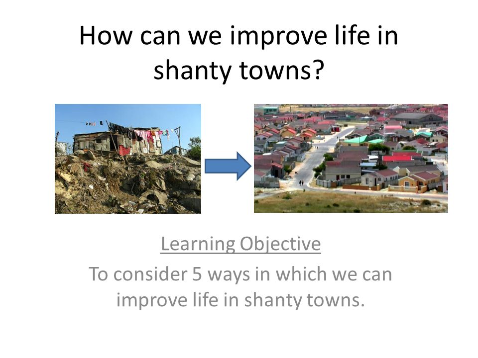 shanty town example