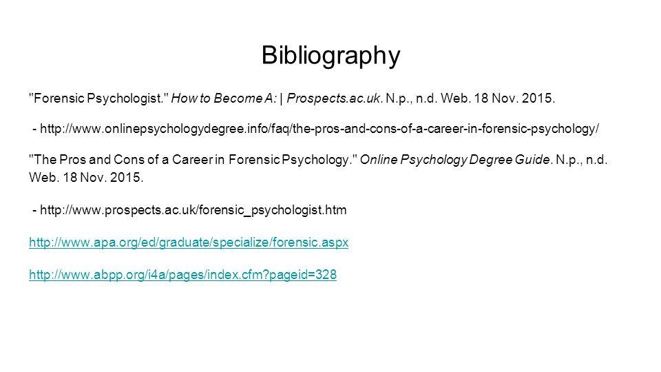 Forensic Psychologist 11/9/15 Nina Macagnone  Job