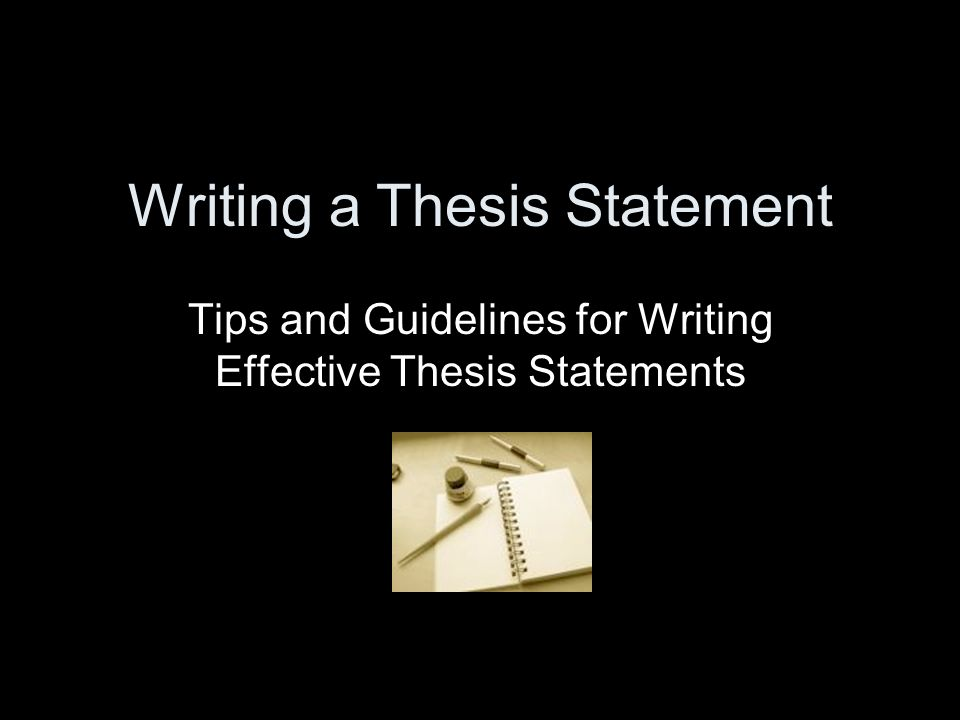 tips for writing a thesis statement