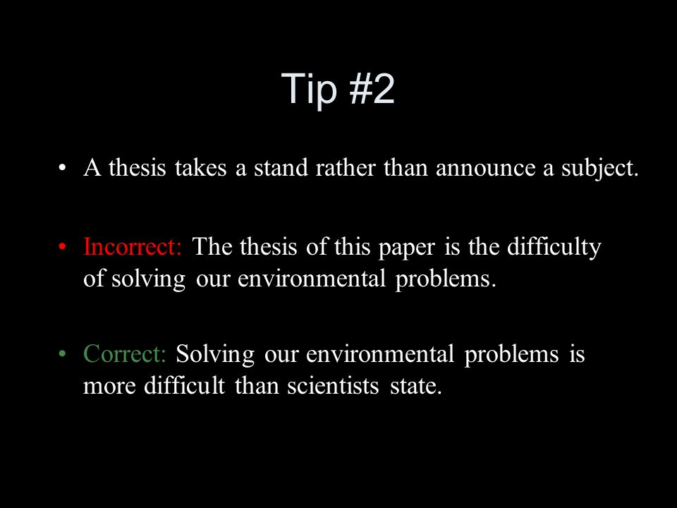 Writing A Thesis Statement Tips And Guidelines For Writing Effective Thesis  Statements. - Ppt Download