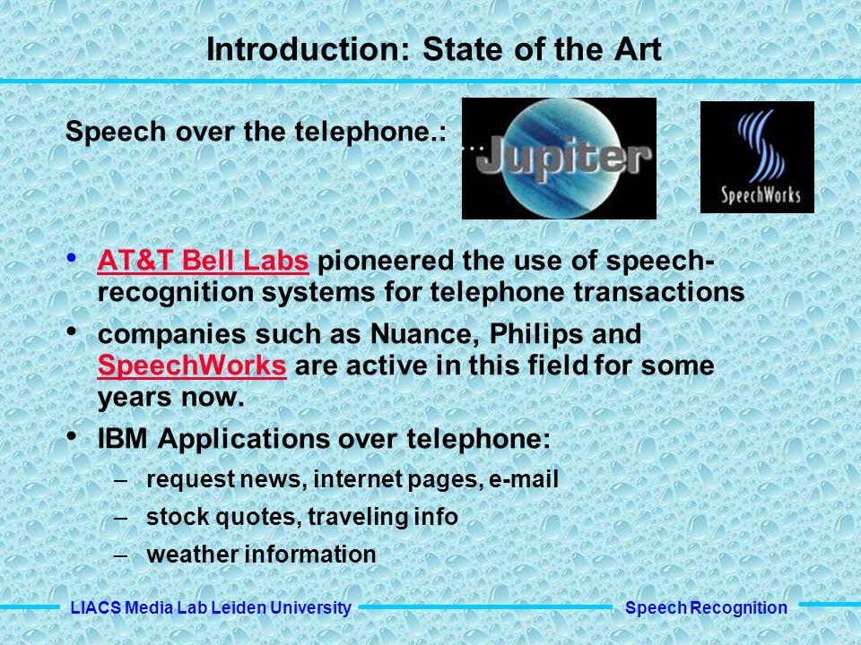 Speech Recognition LIACS Media Lab Leiden University Speech