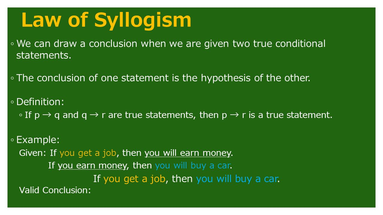 do now. law of syllogism ◦ we can draw a conclusion when we are