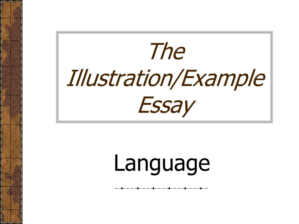 The Illustrationexample Essay Language Movers And Shapers  Ppt   The Illustrationexample Essay Language