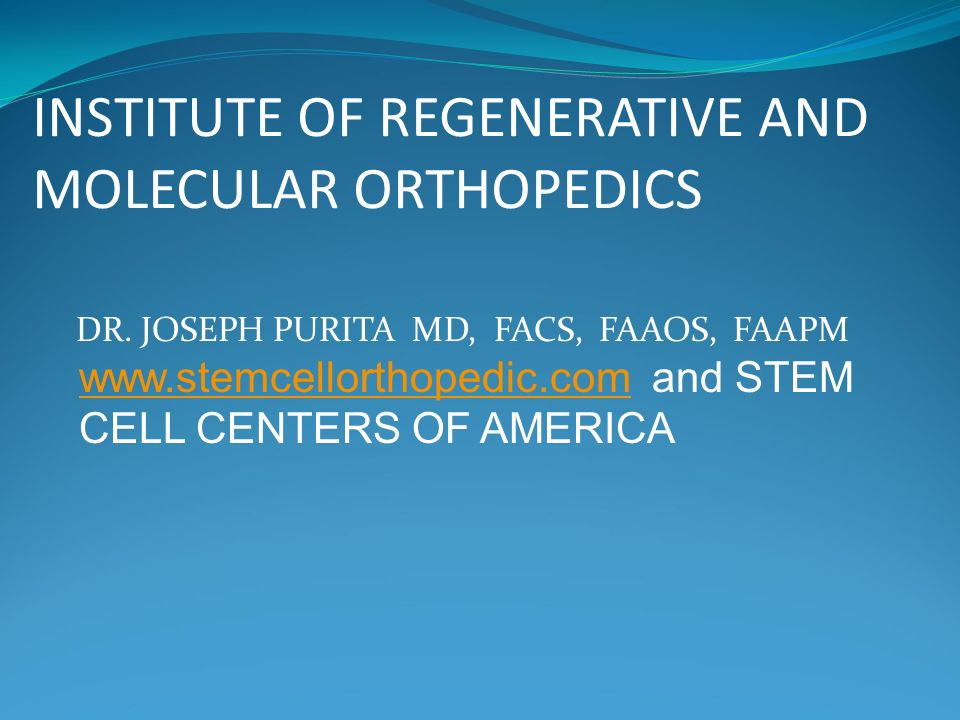 INSTITUTE OF REGENERATIVE AND MOLECULAR ORTHOPEDICS DR  JOSEPH