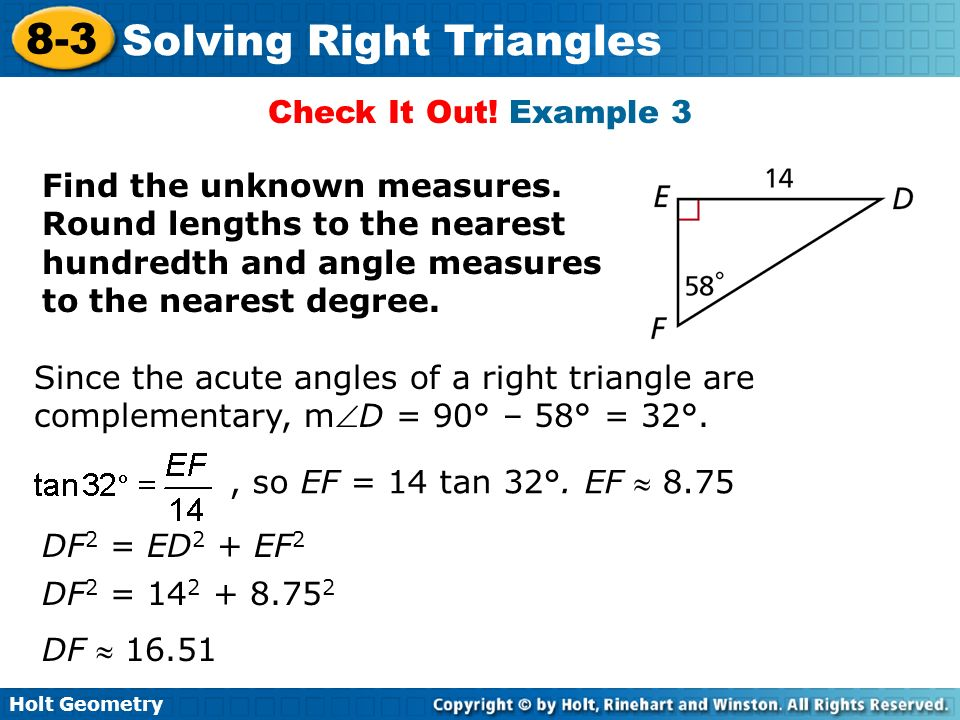 Holt Geometry 8-3 Solving Right Triangles Warm Up Use ∆ABC ...