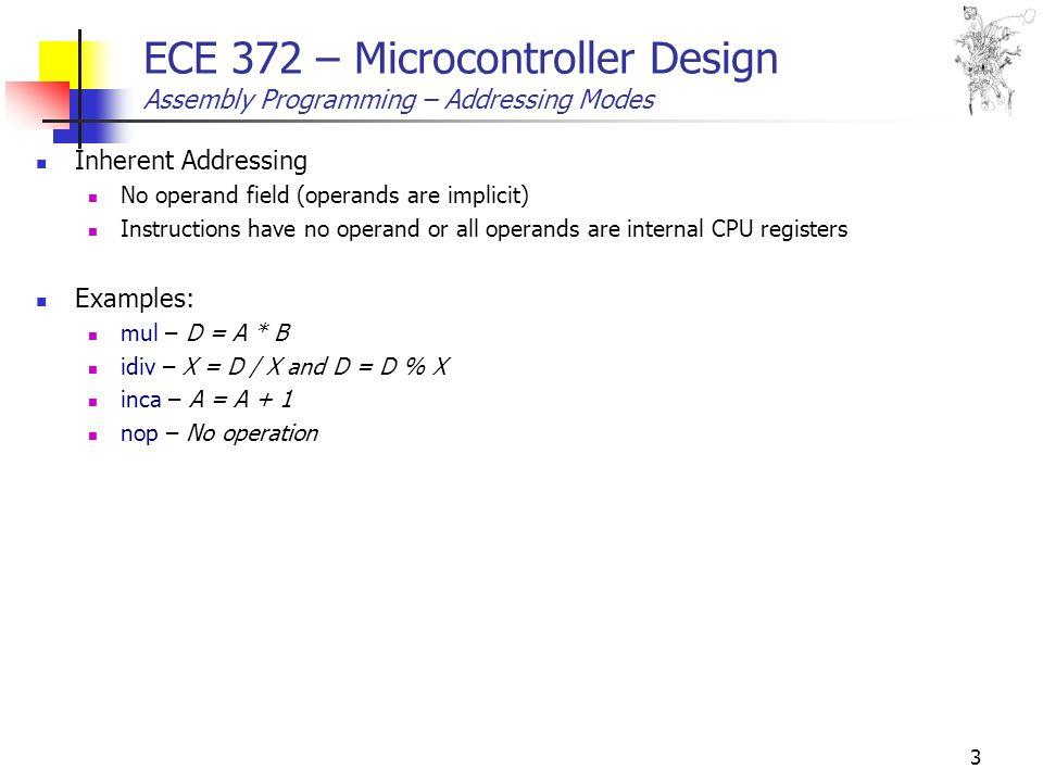 1 ECE 372 – Microcontroller Design Assembly Programming