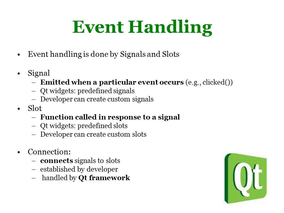 QT Programming QT Programming Ruku Roychowdhury  Background QT is a