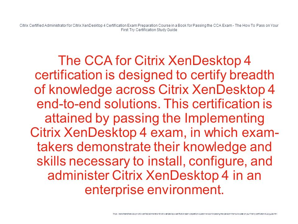 Citrix Certified Administrator For Citrix Xendesktop 4 Certification