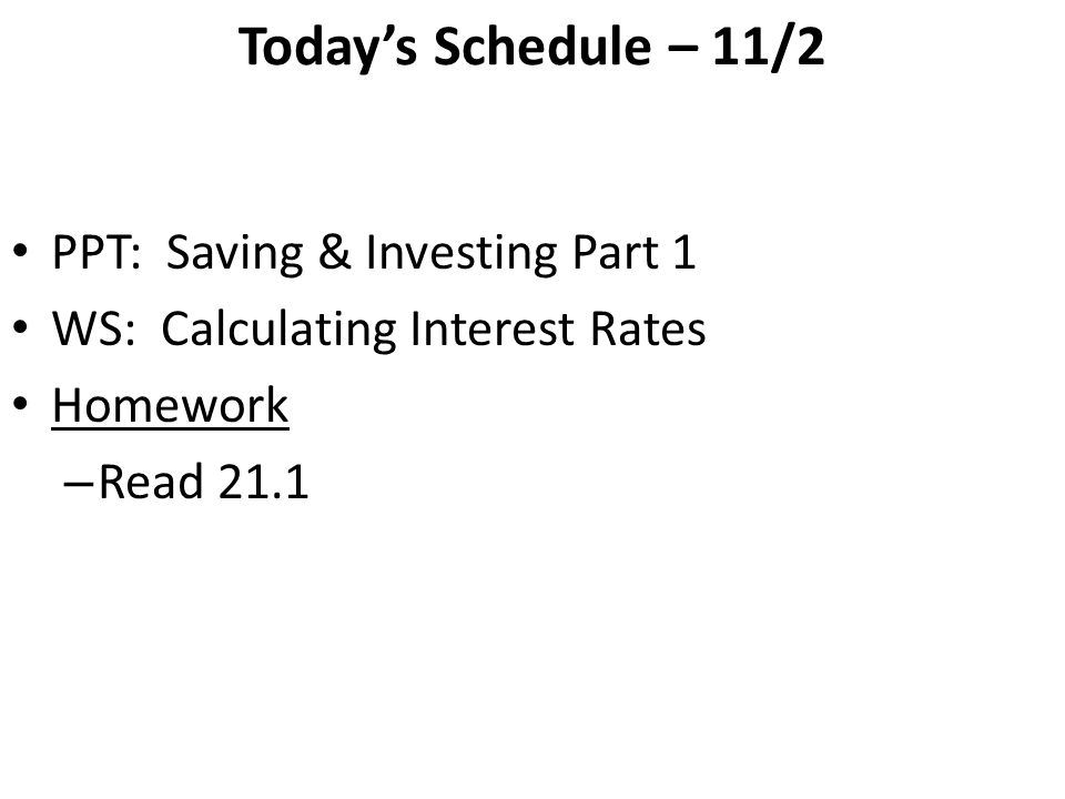 today s schedule 11 2 ppt saving investing part 1 ws
