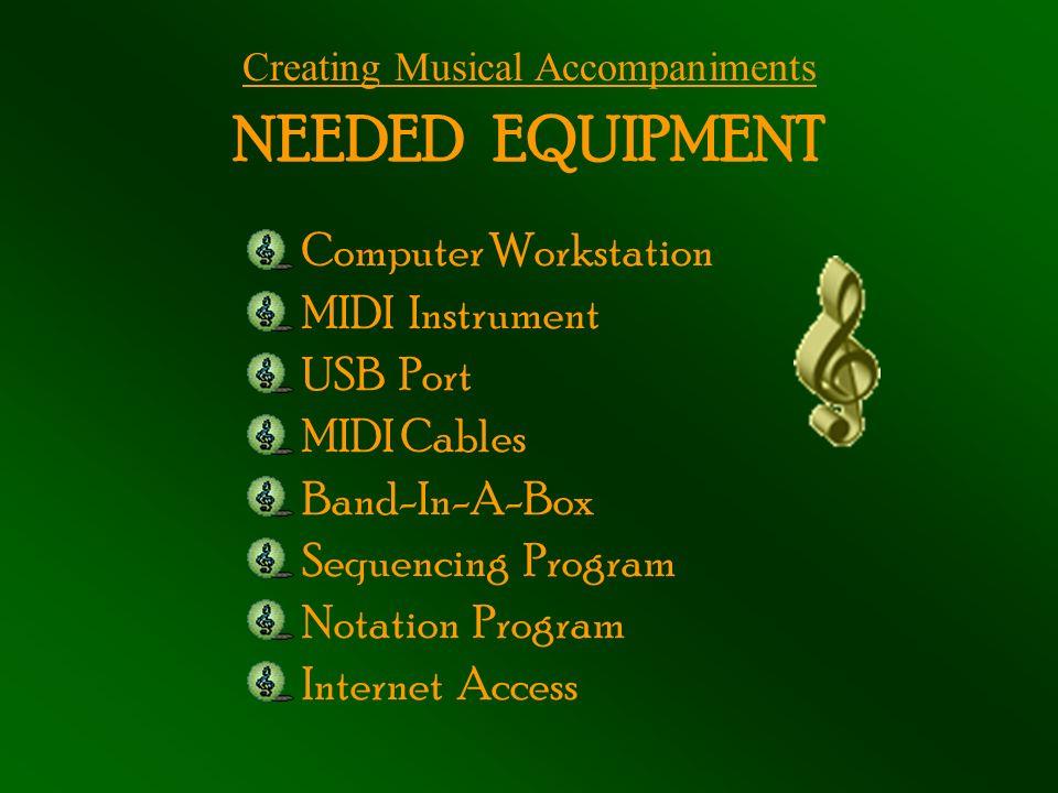 CREATING MUSICAL ACCOMPANIMENTS USING MUSIC TECHNOLOGY Lisa
