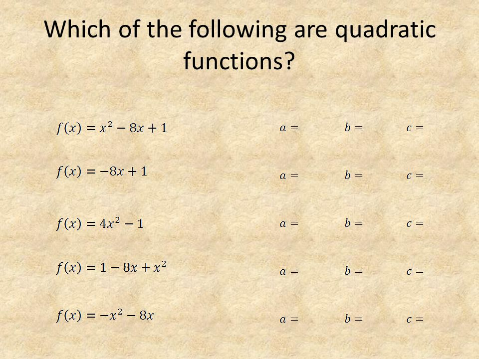 Which of the following are quadratic functions