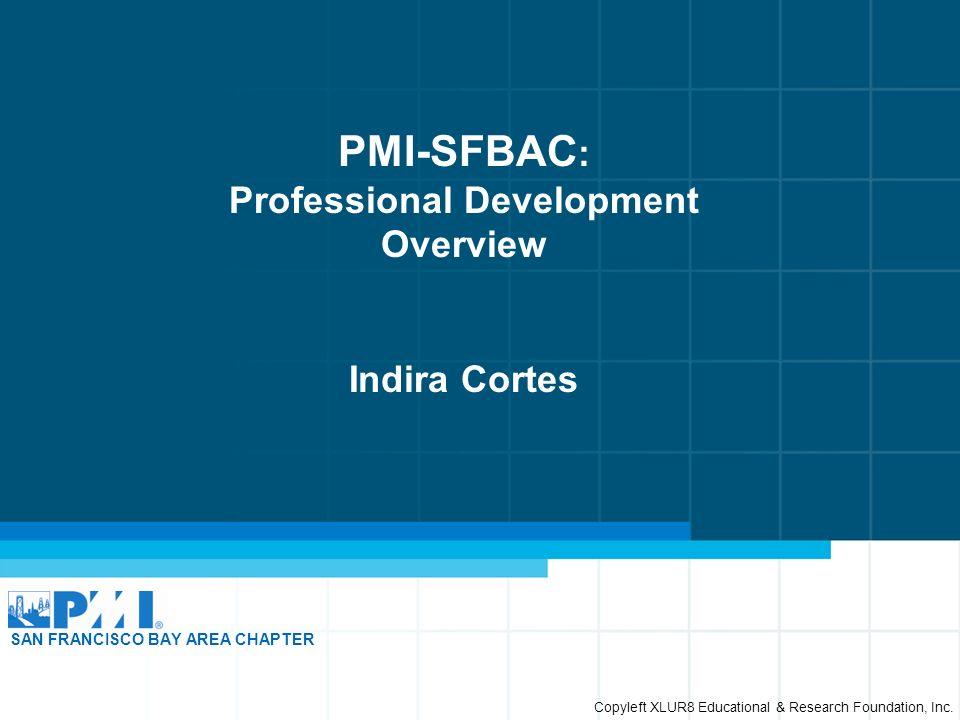 Pmi Sfbac Professional Development Overview Indira Cortes San
