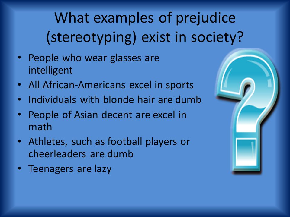 Prejudice In The Us Ms Bellen Nsjhs What Is Your Definition Of