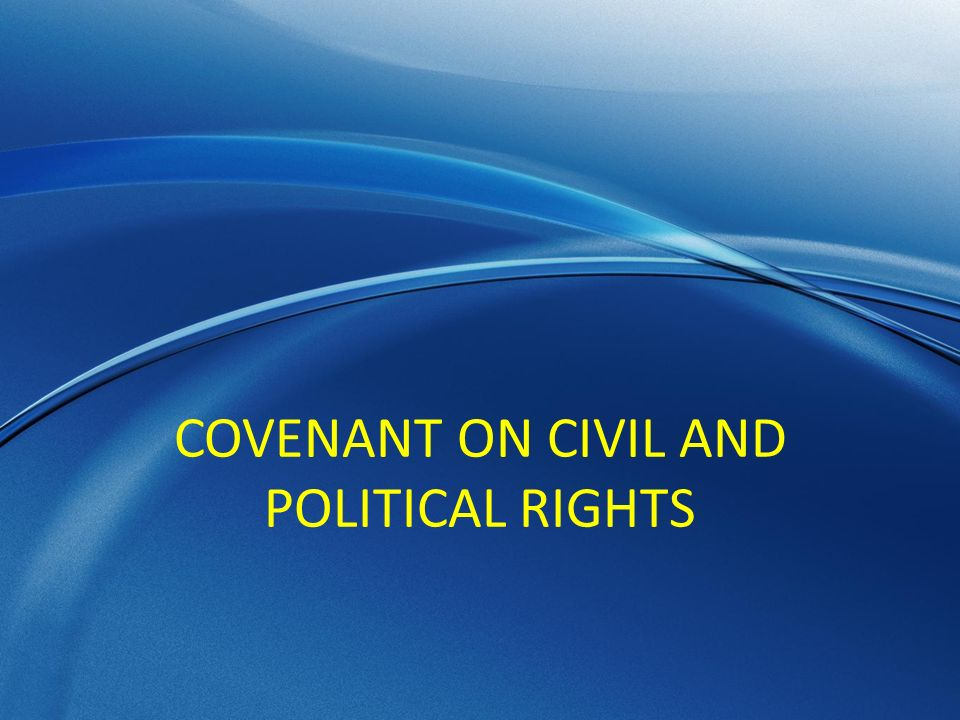 COVENANT ON CIVIL AND POLITICAL RIGHTS