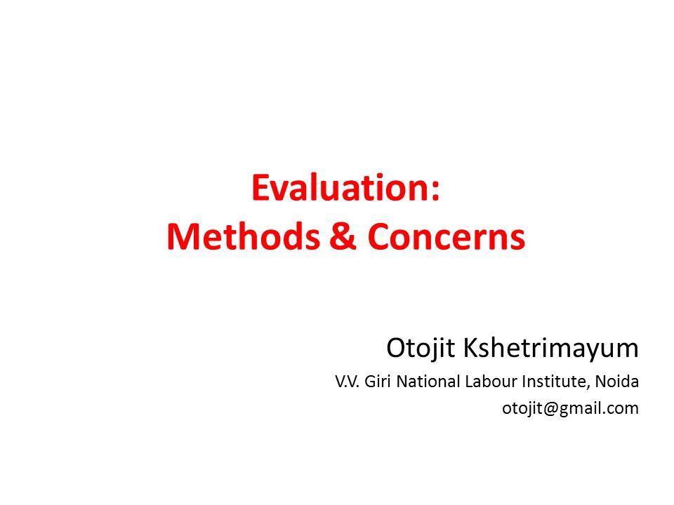 Evaluation methods concerns otojit kshetrimayum vv giri 1 evaluation malvernweather Gallery
