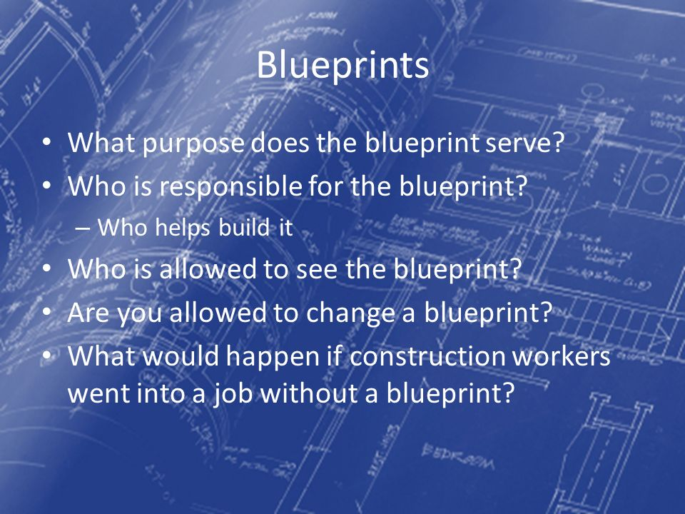 The business plan what is a blue print blueprints what purpose 3 blueprints malvernweather Choice Image