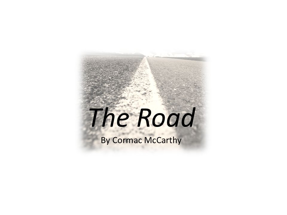 literary devices in the road by cormac mccarthy